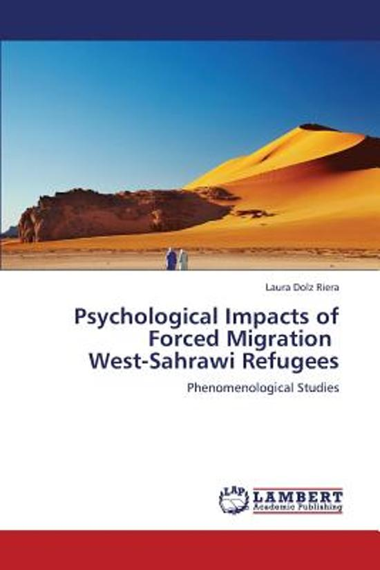 Psychological Impacts of Forced Migration West-Sahrawi Refugees