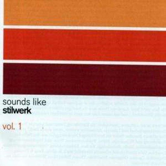 Sounds Like Stilwerk Vol. 1 [german Import]