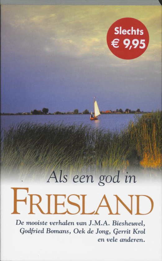 Als Een God In Friesland