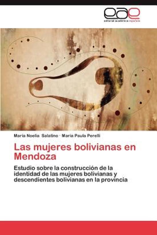 Las Mujeres Bolivianas En Mendoza