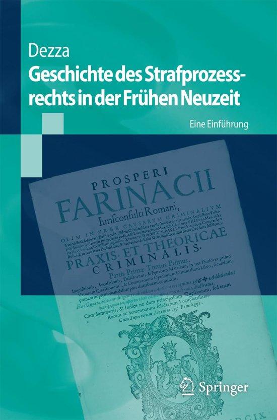 Geschichte des Strafprozessrechts in der Frühen Neuzeit