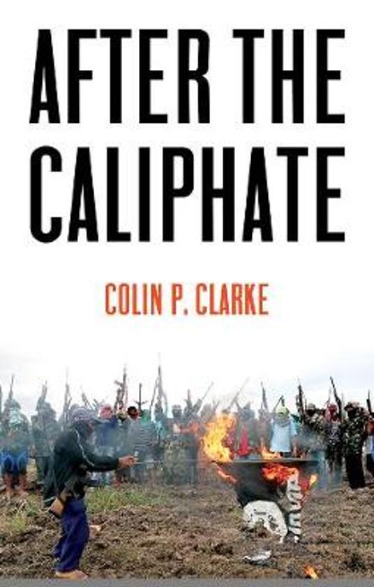 Boek cover After the Caliphate van Colin P. Clarke (Paperback)
