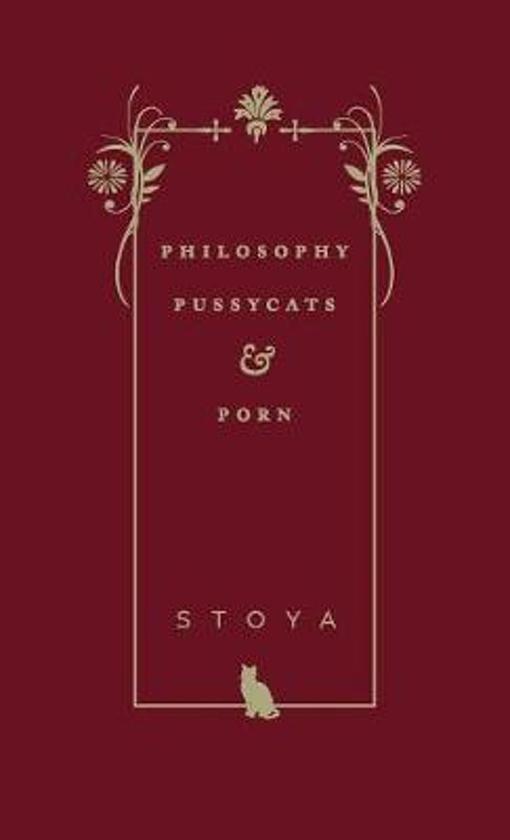 Philosophy, Pussycats, & Porn