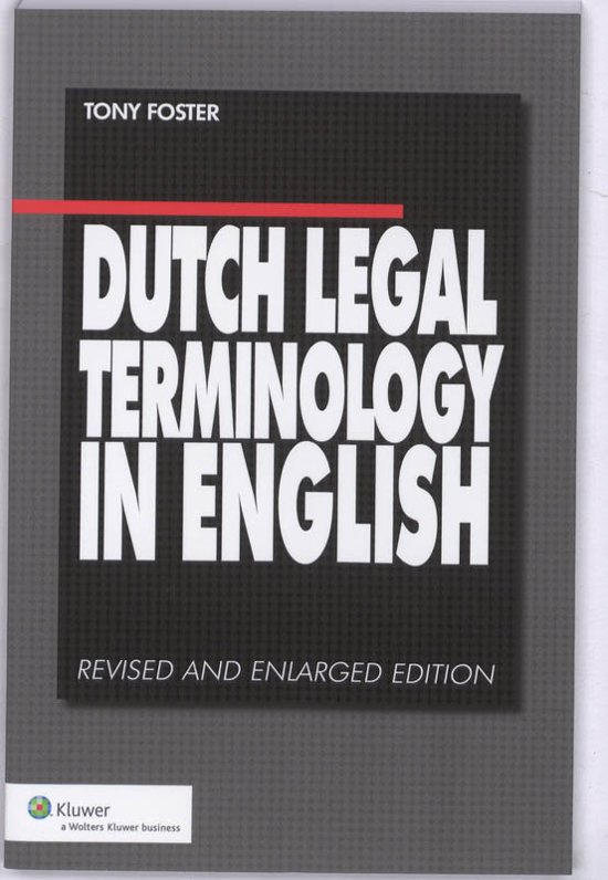 Dutch Legal Terminology in English - Tony Foster