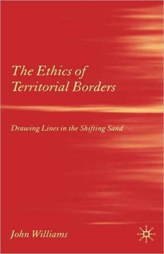 The Ethics of Territorial Borders