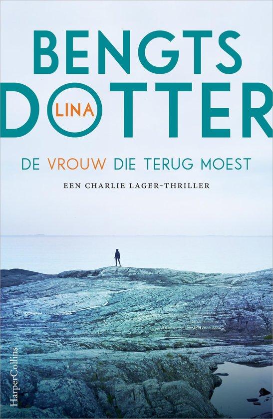 Boek cover De vrouw die terug moest van Lina Bengtsdotter (Onbekend)