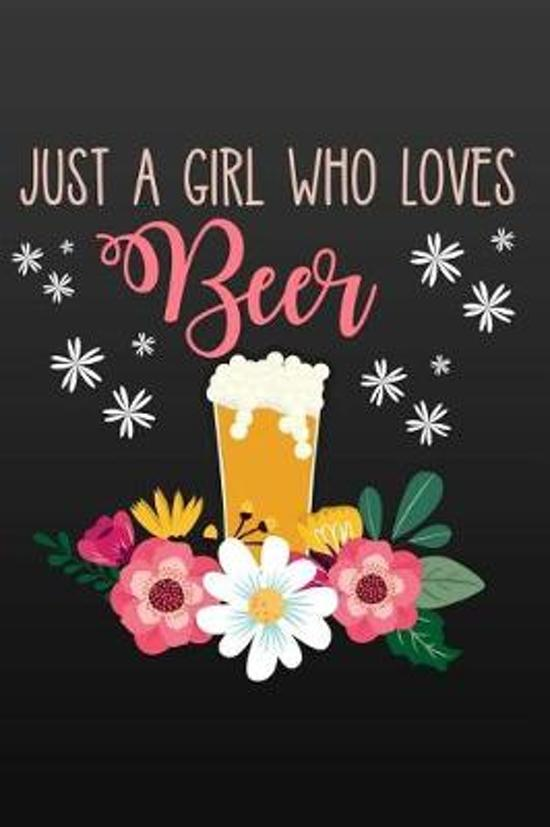 Just a Girl Who Loves Beer
