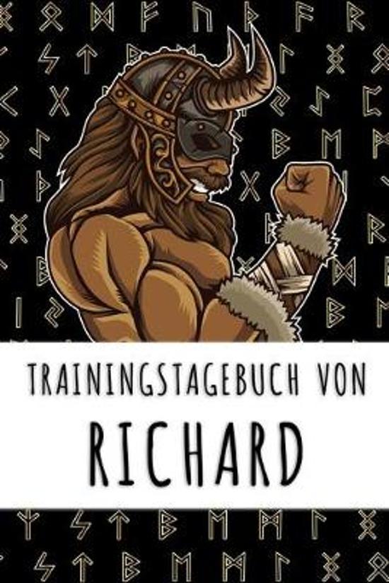 Trainingstagebuch von Richard: Personalisierter Tagesplaner f�r dein Fitness- und Krafttraining im Fitnessstudio oder Zuhause