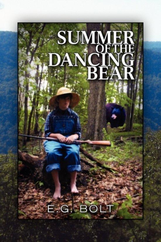 Bol Summer Of The Dancing Bear 9781441545916 E G Bolt Boeken