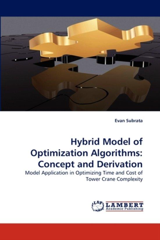 Hybrid Model of Optimization Algorithms