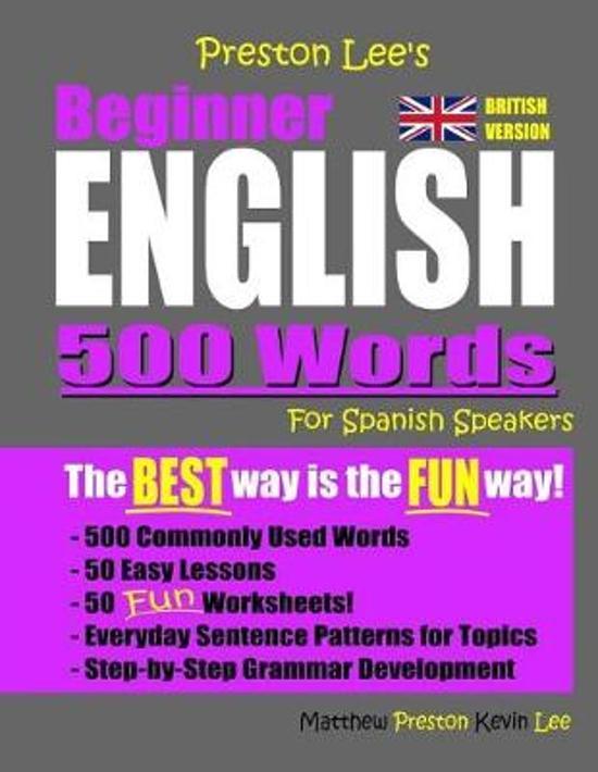 Preston Lee's Beginner English 500 Words For Spanish Speakers (British Version)
