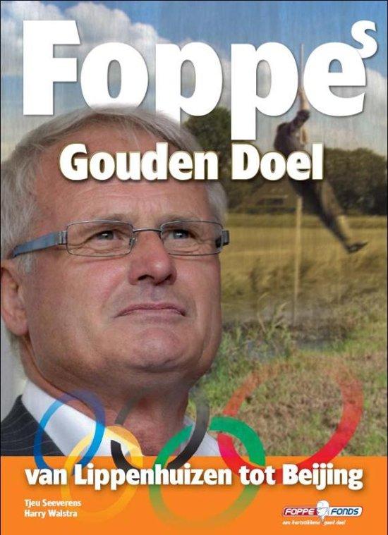 Boek cover Foppes Gouden Doel van Foppe de Haan (Paperback)