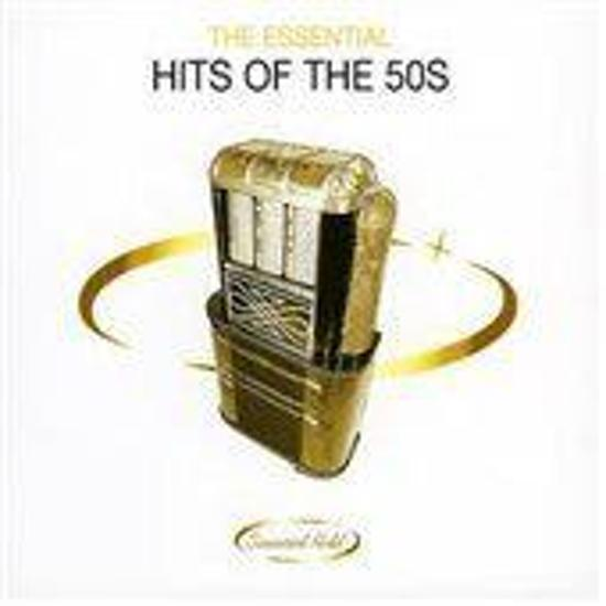 The Essential Hits of the 50s