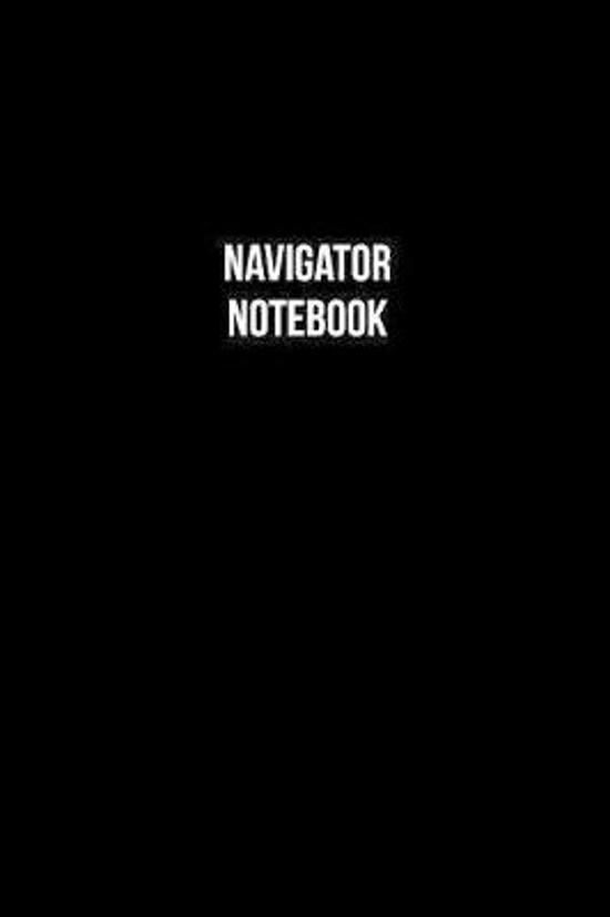 Navigator Notebook - Navigator Diary - Navigator Journal - Gift for Navigator
