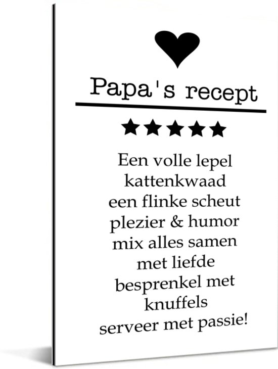 Cadeau met tekst voor vader - Papa's recept Aluminium 40x60 cm