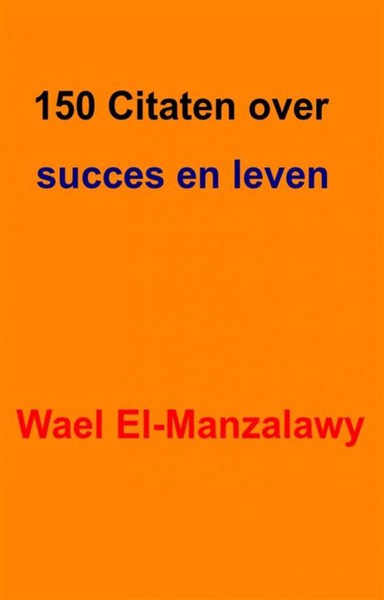 Citaten Voor Succes : Bol citaten over succes en leven ebook wael