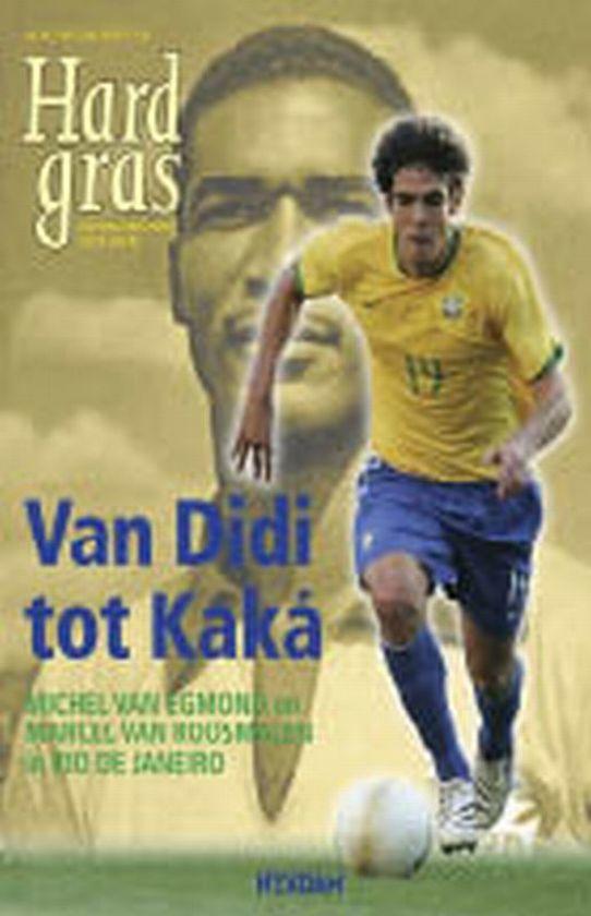 Boek cover Hard gras / 64 Van Didi tot Kaka van Arthur van den Boogaard (Paperback)