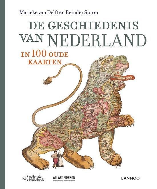Boek cover De geschiedenis van Nederland in 100 oude kaarten van Marieke van Delft (Hardcover)