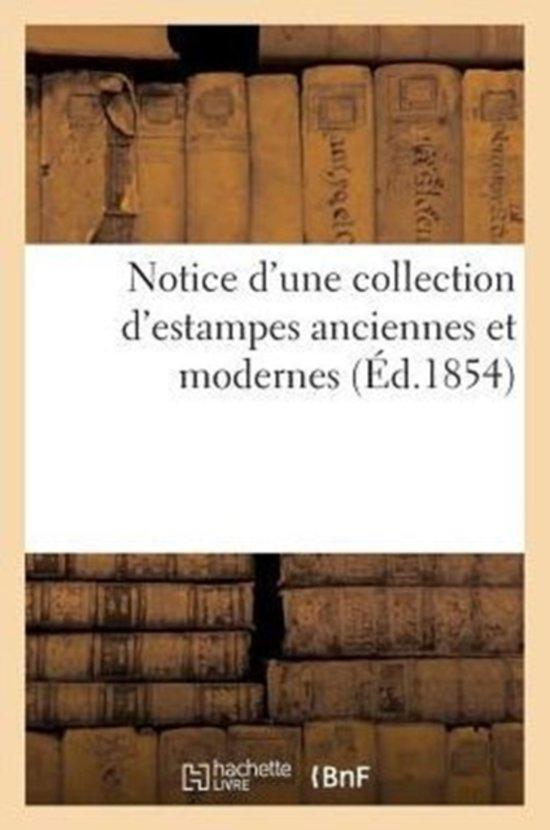 Boek cover Notice dUne Collection dEstampes Anciennes Et Modernes van Sans Auteur (Paperback)