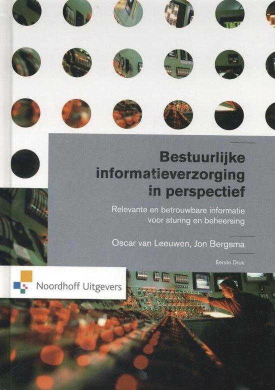 Bestuurlijke informatieverzorging in perspectief