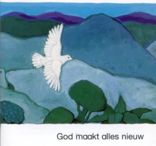 Wat de bijbel ons vertelt - God maakt alles nieuw - Kees de Kort pdf epub