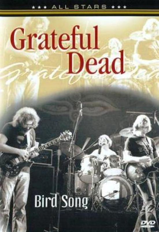 Grateful Dead - Bird Song