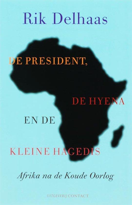 De President, De Hyena En De Kleine Hagedis