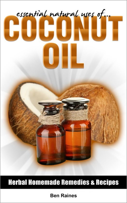 Essential Natural Uses Of....COCONUT OIL