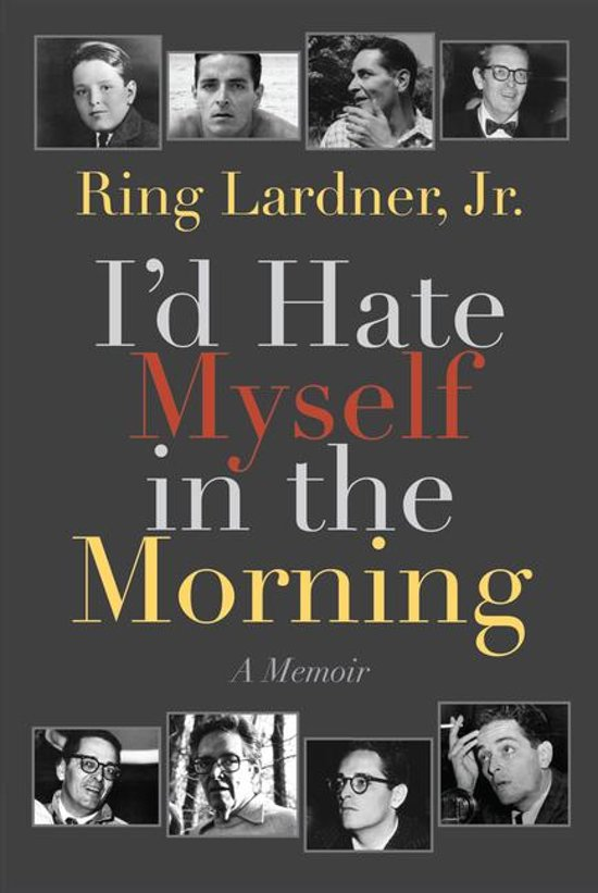 Bolcom Id Hate Myself In The Morning Ebook Ring Lardner