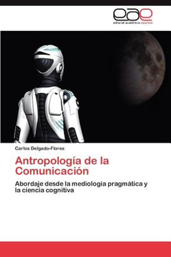 Antropologia de la Comunicacion