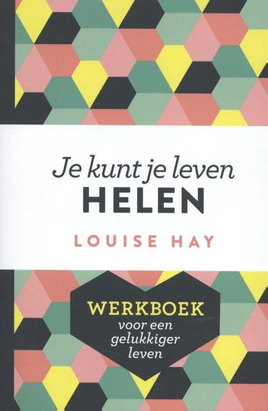 Boek cover Je kunt je leven helen werkboek van Louise Hay (Paperback)