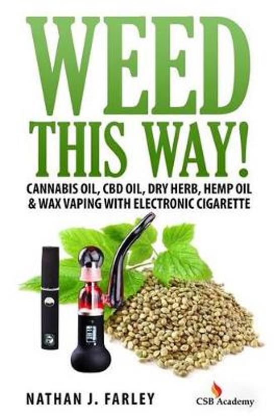 Weed This Way!