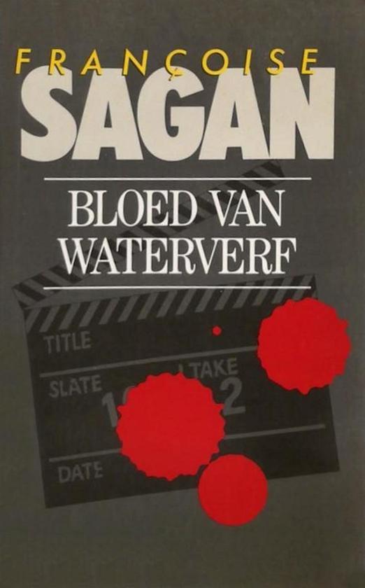 Bloed van waterverf - Françoise Sagan |