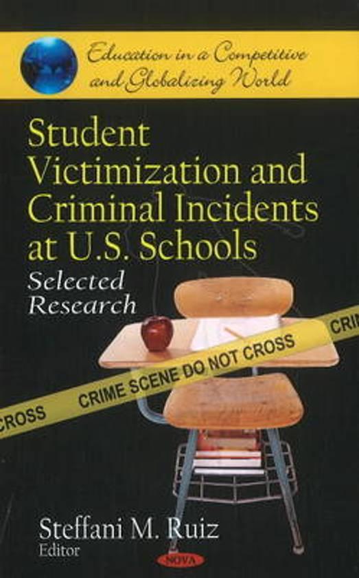 Student Victimization & Criminal Incidents at U.S. Schools