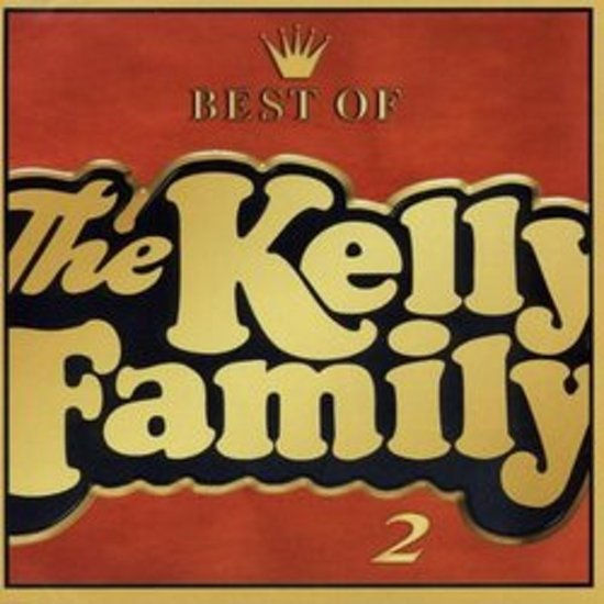 Best of the Kelly Family, Vol. 2