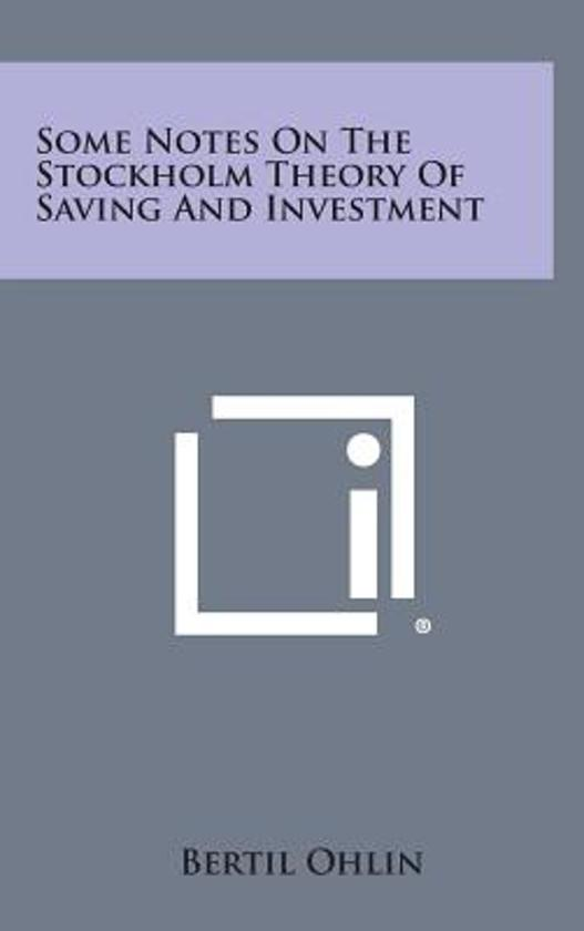 Some Notes on the Stockholm Theory of Saving and Investment