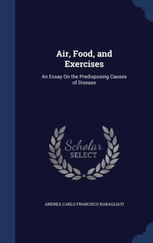 Air, Food, and Exercises
