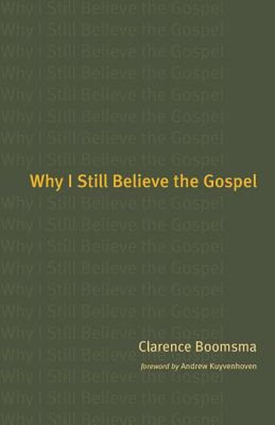 Why I Still Believe in the Gospel