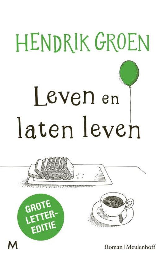Boek cover Leven en laten leven van Hendrik Groen (Hardcover)