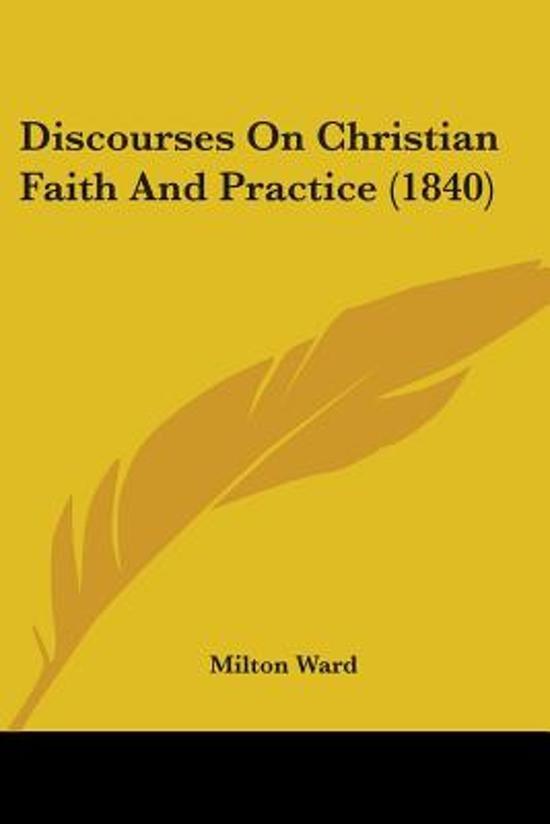 Discourses on Christian Faith and Practice (1840)
