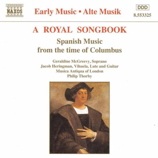 A Royal Songbook - Spanish Music from the time of Columbus