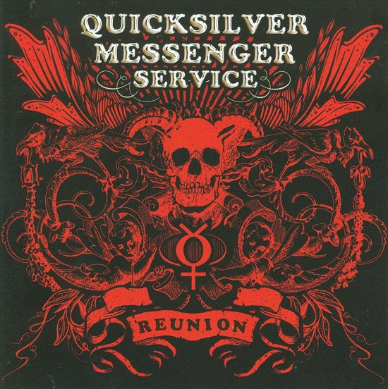 Quicksilver Messenger Ser - Reunion 2006