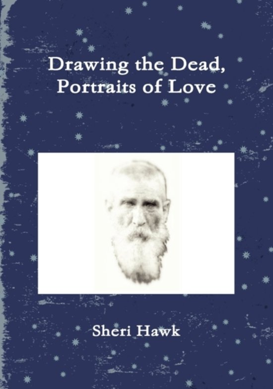 Drawing the Dead, Portraits of Love