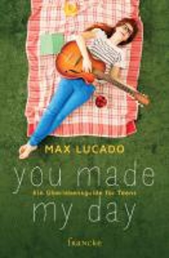 Bolcom You Made My Day Max Lucado 9783868274189 Boeken