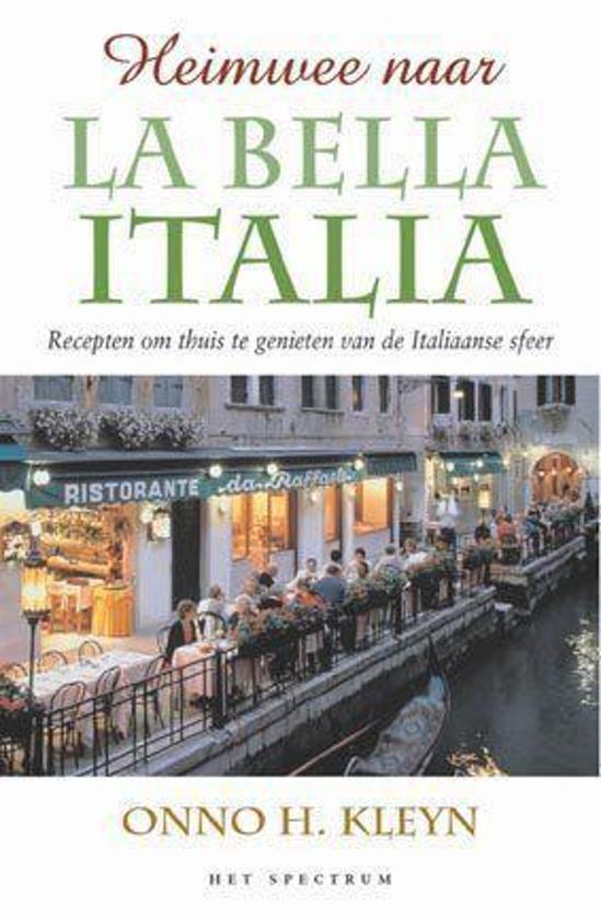 Boek cover Heimwee Naar La Bella Italia van Onno H. Kleyn (Onbekend)