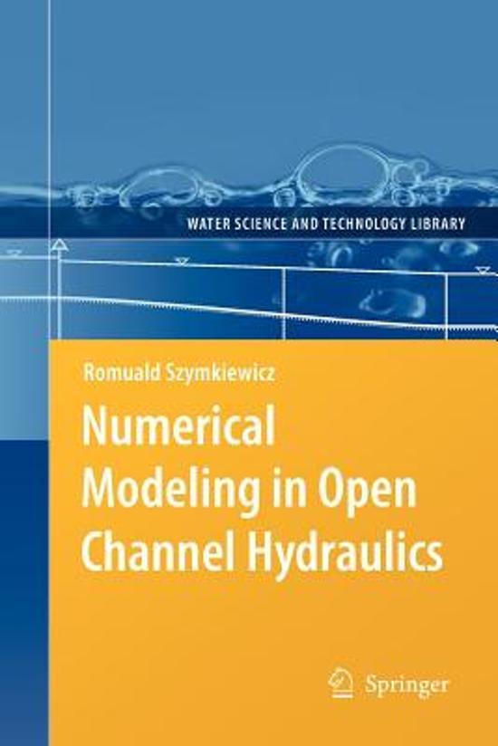 Bol Numerical Modeling In Open Channel Hydraulics Romuald