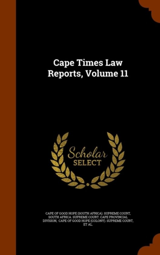 Cape Times Law Reports, Volume 11