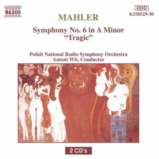 Mahler: Symphony no 6 / Wit, Polish National Radio Symphony