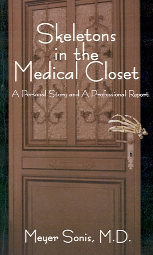 Skeletons in the Medical Closet