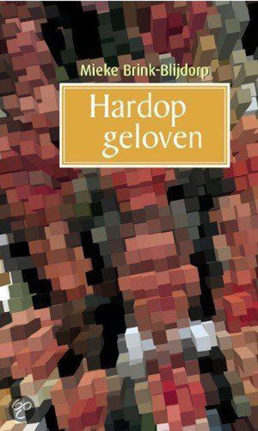 Cover van het boek 'Hardop geloven' van M. Brink-Blijdorp